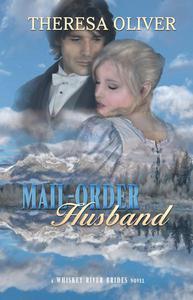 Mail-Order Husband: Whiskey River Brides