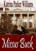 Missus Buck (A Short Story)--Part II