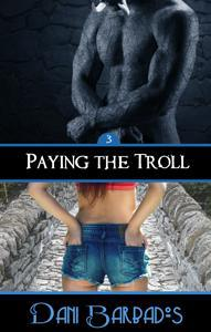 Paying the Troll