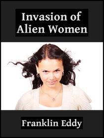 Invasion of Alien Women