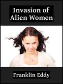 Invasion of Alien Women