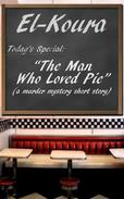 The Man Who Loved Pie