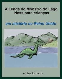 A Lenda do Monstro do Lago Ness Para Crianças