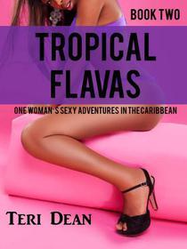 Tropical Flavas (Book Two)