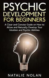 Psychic: Psychic Development for Beginners