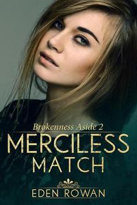 Merciless Match