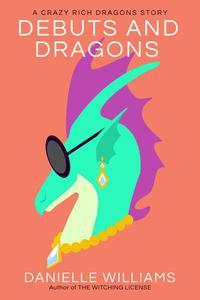 Debuts and Dragons
