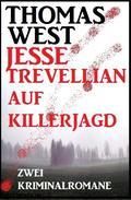 Jesse Trevellian auf Killerjagd: Zwei Kriminalromane