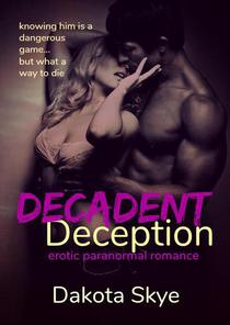 Decadent Deception