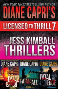 Licensed to Thrill 7: Jess Kimball Thrillers Books 4-6