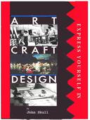 Express Yourself in Art, Craft & Design