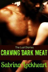 Craving Dark Meat