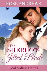 The Sheriff's Jilted Bride