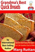Grandma's Best Quick Breads