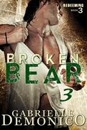 Broken Bear 3 (Redeeming)