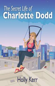The Secret Life of Charlotte Dodd