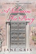 A Valentine for Darcy:  A Pride and Prejudice Variation