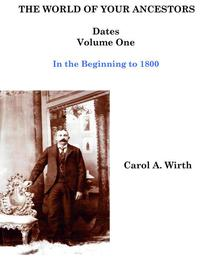 The World of Your Ancestors - Dates - In the Beginning - Volume One