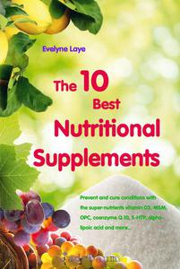 The 10 Best Nutritional Supplements