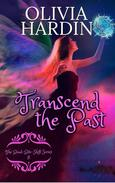 Transcend the Past