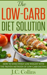 The Low-Carb Diet Solution