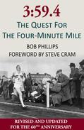 3:59.4 The Quest For The Four-Minute Mile
