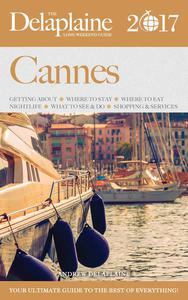 Cannes - The Delaplaine 2017 Long Weekend Guide
