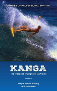 Kanga: The Trials and Triumphs of Ian Cairns