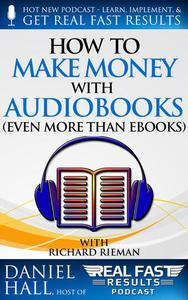 How to Make Money with Audiobooks (Even More Than eBooks)