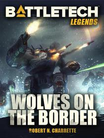 BattleTech Legends: Wolves on the Border