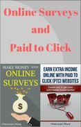 Online Surveys and Paid to Click