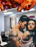 Burning for Claire