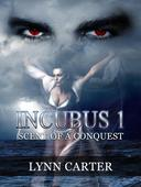 INCUBUS 1  Scent of a Conquest