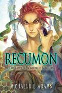 Recumon: The Love and Wrath of Families