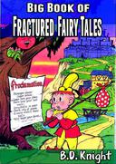 Big Book of Fractured Fairy Tales