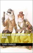 The Legend of Folklore Part 2: The Weasel