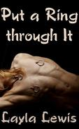 Put a Ring through It (a piercing BDSM erotica)