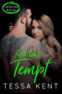 Third Date Rule: Tempt
