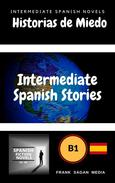 Historias de Miedo: Intermediate Spanish Novels