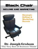 Black Chair - Selling and Marketing
