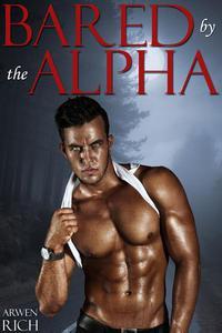 Bared by the Alpha (BBW & Werewolf Erotic Romance)