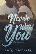 Never with You