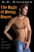 The Magic of Moving Houses: A Gay Ghost Story