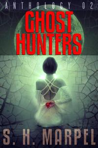 Ghost Hunters Anthology 02
