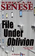 File Under Oblivion: A Horror Story