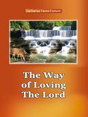 The Way of Loving The Lord: Spiritual Romance