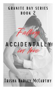 Falling Accidentally in Love