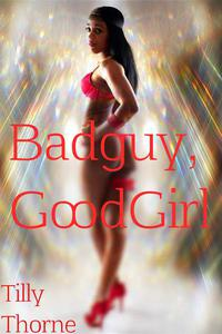 BadGuy, GoodGirl (Gender Transformation)