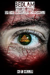 Bedlam: Fourth Book of the Nameless Chronicle
