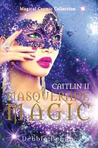 Caitlin II Masquerade Magic